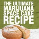 The Ultimate Marijuana Space Cake Recipe