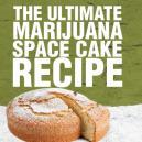 The Ultimate Marijuana Space Cake Recipe