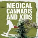 Medical Cannabis and Kids