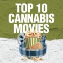 Top 10 Cannabis Movies